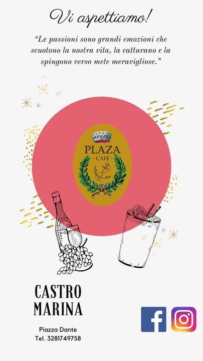 ~Plaza Cafè~Vi aspettiamo 🍀❤️Castro Marina, Piazza Dante.Tel. 3281749748